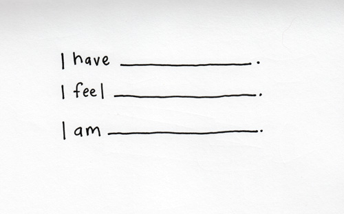 I have, I feel, I am by Kelly Cree