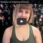 Guided Meditation on Weightloss video still